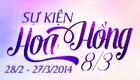Sự Kiện Hoa Hồng 8/3/2014