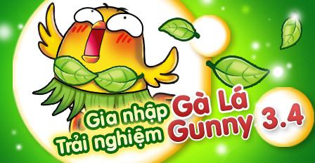 Gà Lá & Gà Con là 2 máy chủ đầu tiên trải nghiệm Gunny 3.4